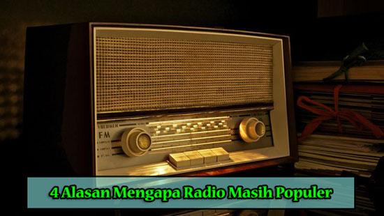 4 Alasan Mengapa Radio Masih Populer